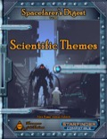 Spacefarer's Digest 002: Scientific Themes (SFRPG) PDF