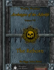 Weekly Wonders - Archetypes of the Afterlife Volume VII - The Reborn (PFRPG) PDF