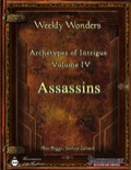 Weekly Wonders: Archetypes of Intrigue Volume IV, Assassins (PFRPG) PDF