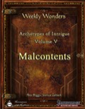 Weekly Wonders: Archetypes of Intrigue Volume V, Malcontents (PFRPG) PDF