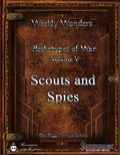 Weekly Wonders—Archetypes of War, Volume V: Scouts and Spies (PFRPG) PDF