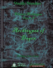 Weekly Wonders—Eldritch Archetypes, Volume V: Archetypes of Dagon (PFRPG) PDF