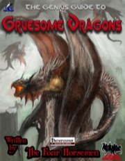 The Genius Guide to Gruesome Dragons (PFRPG) PDF