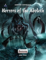 Monster Menagerie: Horrors of the Aboleth (PFRPG) PDF