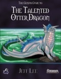 The Genius Guide to the Talented Otter Dragon (PFRPG) PDF