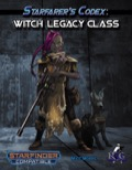Starfarer's Codex: Witch Legacy Class (SFRPG) PDF