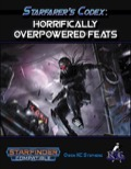 Starfarer's Codex: Horrifically Overpowered Feats (SFRPG) PDF