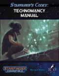 Starfarer's Codex: Technomancy Manual (SFRPG) PDF