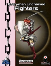 Everyman Unchained: Fighters (PFRPG) PDF