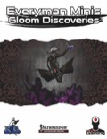Everyman Minis: Gloom Discoveries (PFRPG) PDF
