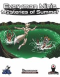 Everyman Minis: Mysteries of Summer (PFRPG) PDF