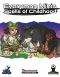 Everyman Minis: Spells of Childhood (PFRPG) PDF