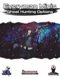 Everyman Minis: Ghost Hunting Options (PFRPG) PDF
