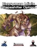 Everyman Minis: Shapeshifter Options (PFRPG) PDF