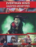 Everyman Minis: Haunted Archetypes (PFRPG) PDF
