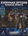 Everyman Options: Shaman Spirits (PFRPG) PDF