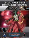Occult Skill Guide: Blood Madness Corruption (SFRPG) PDF