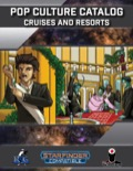 Pop Culture Catalog: Cruises and Resorts (SFRPG) PDF