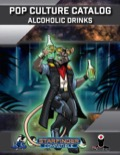 Pop Culture Catalog: Alcoholic Drinks (SFRPG) PDF