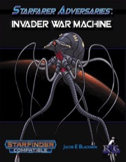 Starfarer Adversaries: Invader War Machines (SFRPG) PDF