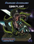Starfarer Adversaries: Djinn Plant (SFRPG) PDF