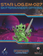 Star Log.EM-027: Skittermander Options (SFRPG) PDF