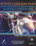 Star Log.EM-044: InsaneCorp's Sinisterly Superb Cybernetics (SFRPG) PDF