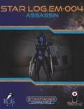 Star Log.EM-004: Assassin (SFRPG) PDF