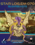 Star Log.EM-070: Bloatbeasts (SFRPG) PDF