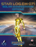 Star Log.EM-071: Solar Manifestation Options (SFRPG) PDF