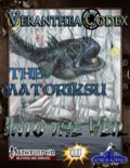 Veranthea Codex: The Matoriksu (PFRPG) PDF