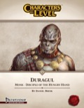 Characters-By-Level: Duragul (PFRPG) PDF