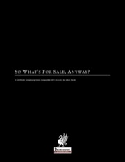 So What's For Sale, Anyway? (PFRPG) PDF