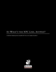 So What's The NPC Like, Anyway? (PFRPG) PDF