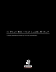 So What's The Human Called, Anyway? (PFRPG) PDF