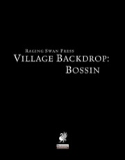 Village Backdrop: Bossin (PFRPG) PDF