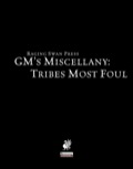 GM's Miscellany: Tribes Most Foul (PFRPG)