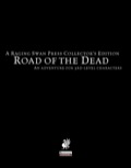 Road of the Dead—Collector's Edition (PFRPG)