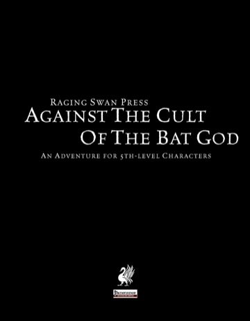 Against the Cult of the Bat God (PFRPG)