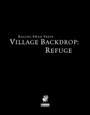 Village Backdrop: Refuge (PFRPG) PDF