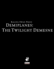 Demiplanes: The Twilight Demesne (PFRPG) PDF