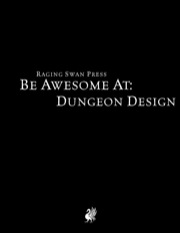 Be Awesome at Dungeon Design PDF
