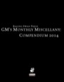 GM's Monthly Miscellany: Compendium 2014 (PFRPG)