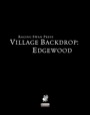 Village Backdrop: Edgewood (PFRPG) PDF
