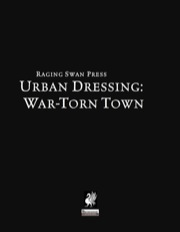 Urban Dressing: War-Torn Town (PFRPG) PDF