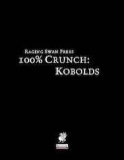 100% Crunch: Kobolds (PFRPG) PDF
