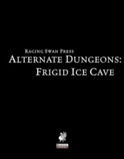 Alternate Dungeons: Frigid Ice Cave (PFRPG) PDF
