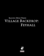 Village Backdrop: Feyhall (PFRPG) PDF