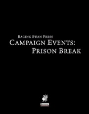 Campaign Events: Prison Break (PFRPG) PDF