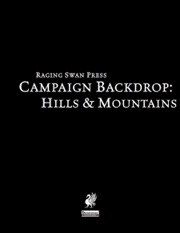 Campaign Backdrop: Hills & Mountains (PFRPG) PDF